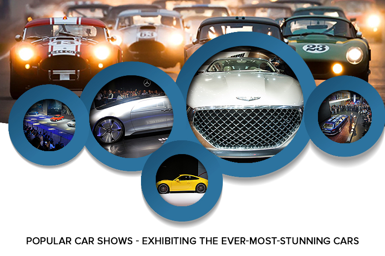 Popular Car Shows - Exhibiting the Ever-Most-Stunning Cars