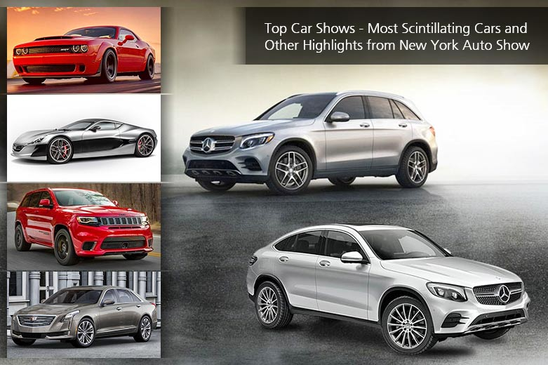 Top Car Shows - Most Scintillating Cars and Other Highlights from New York Auto Show