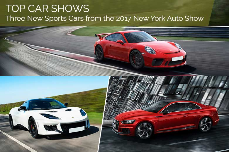 Top Car Shows – Three New Sports Cars from the 2017 New York Auto Show