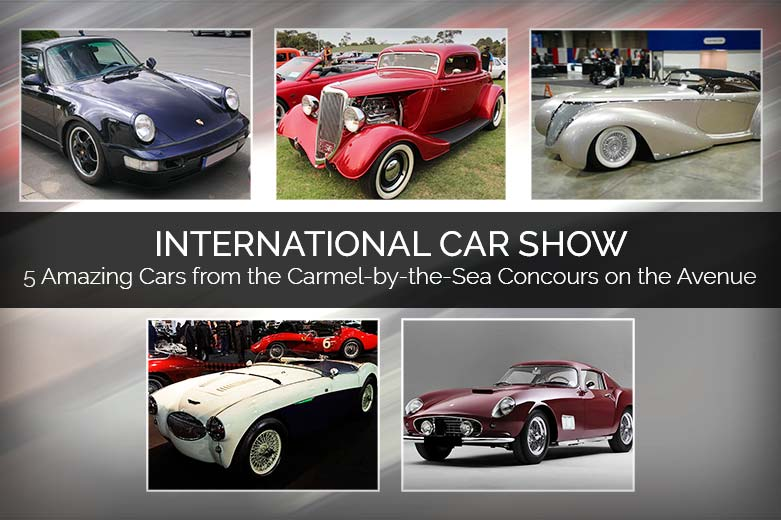 International Car Show - 5 Amazing Cars from the Carmel-by-the-Sea Concours on the Avenue